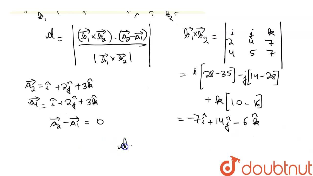 Solution for Find the shortest distance between the lines <br>
