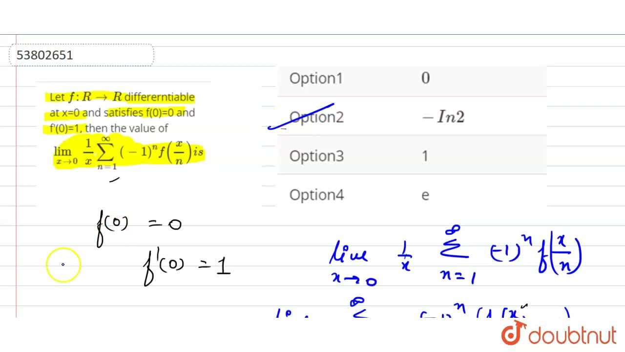Solution for Let f:R to R differerntiable at x=0 and satisfie