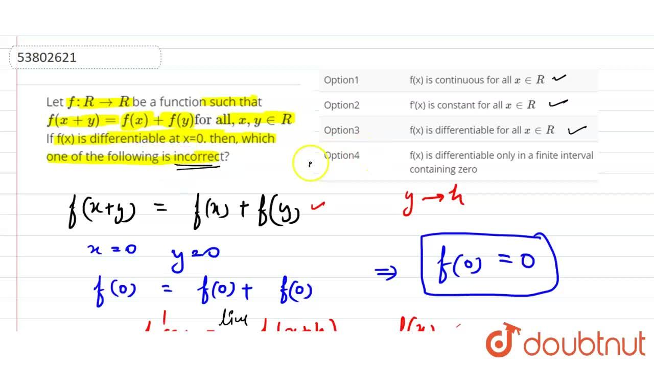 Solution for Let f:R to R be a function such that f(x+y)=f(x
