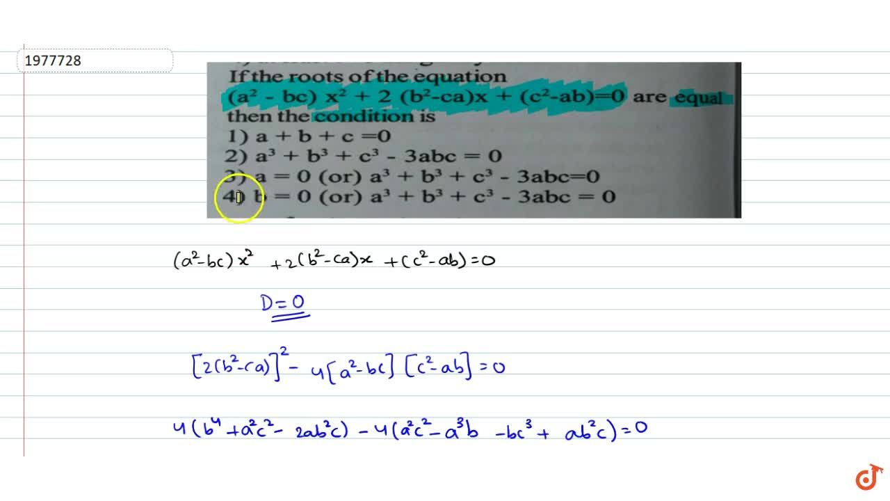 Solution for  If the roots of the equation (a^2-bc)x^2+2(b^2-c