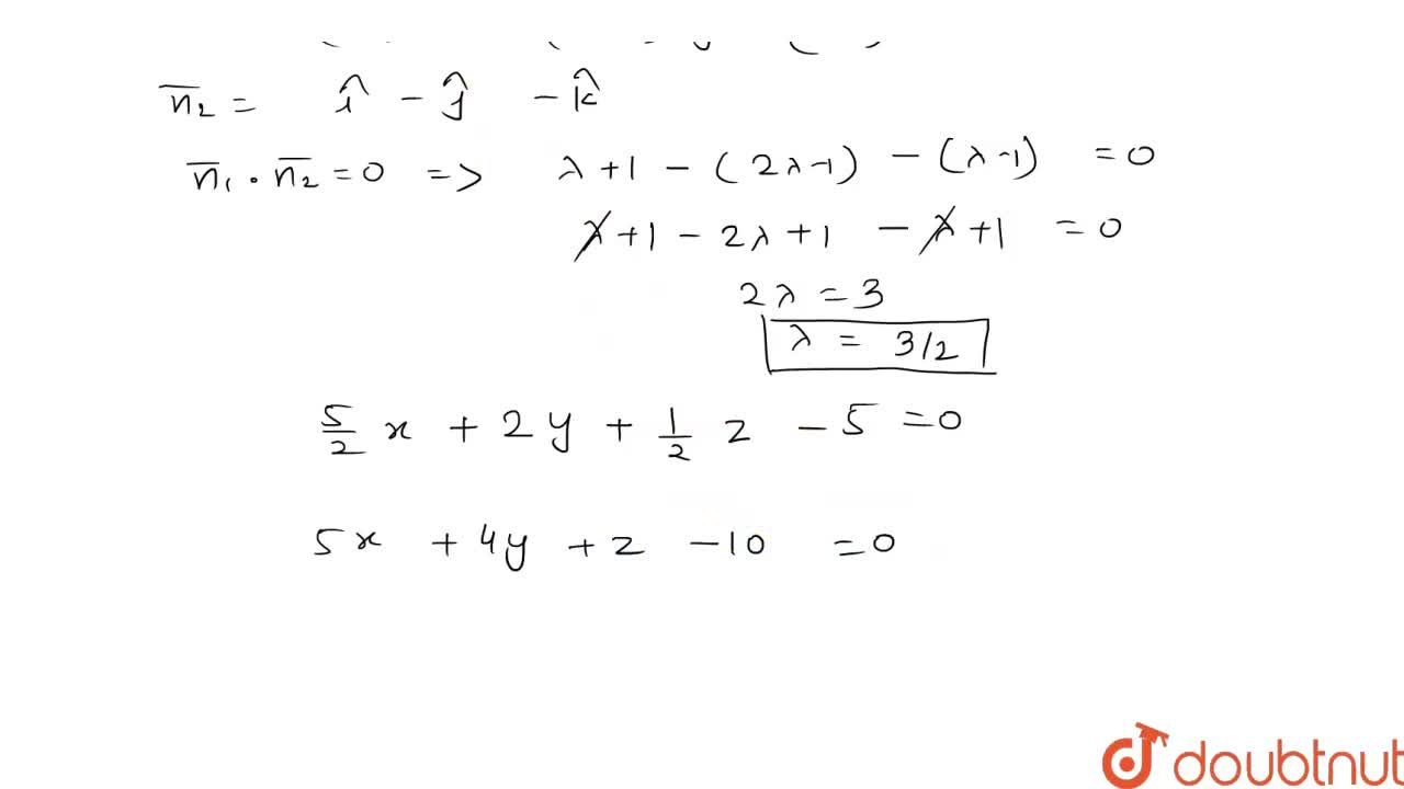 Solution for The plane x- y - z = 2 is rotated through an ang