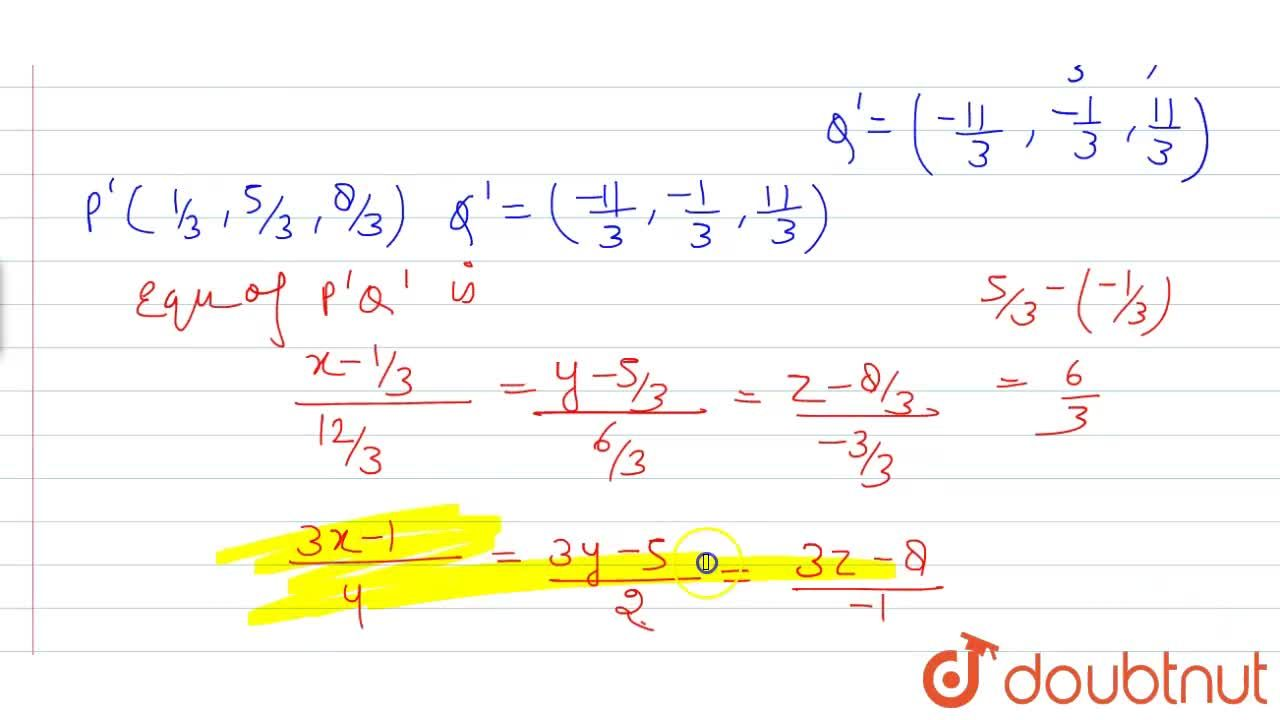 Solution for Find the image of the point (p, q, r) with respect