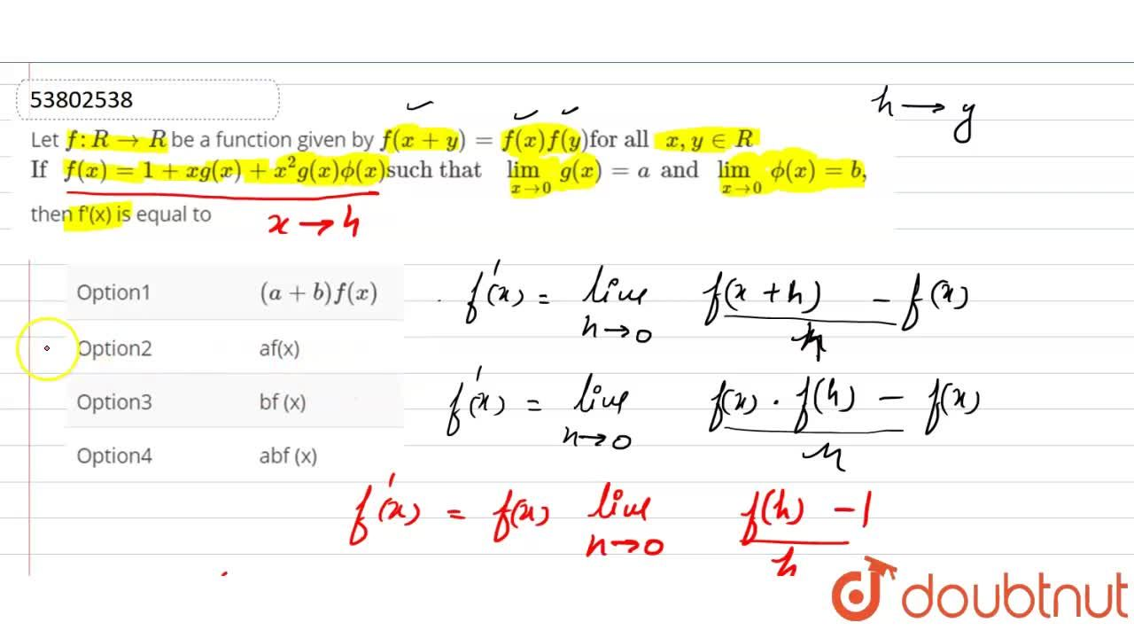 Solution for Let f:R to R be a function given by f(x+y)=f(x)