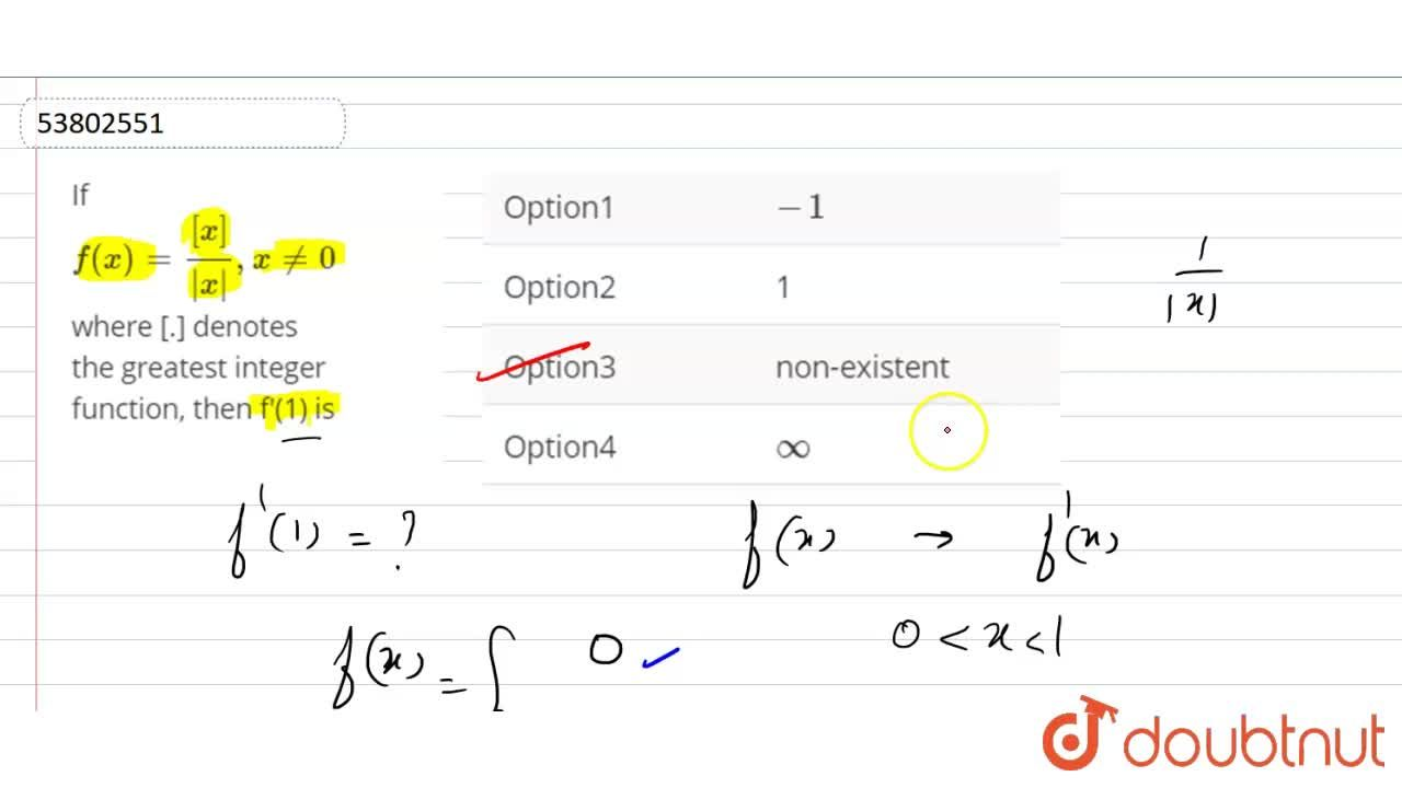 Solution for If f(x)=([x]),( x ),x ne 0 where [.] denotes the