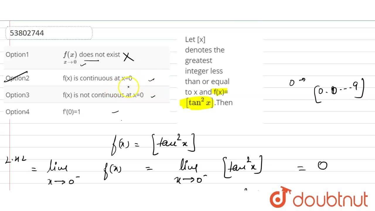 Solution for Let [x] denotes the greatest integer less than or