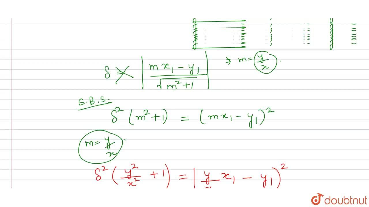 Solution for If the distance of a point (x_(1),y_(1)) from ea