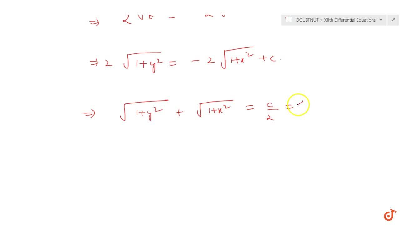 Solution for Find the solution of the differential equation x\