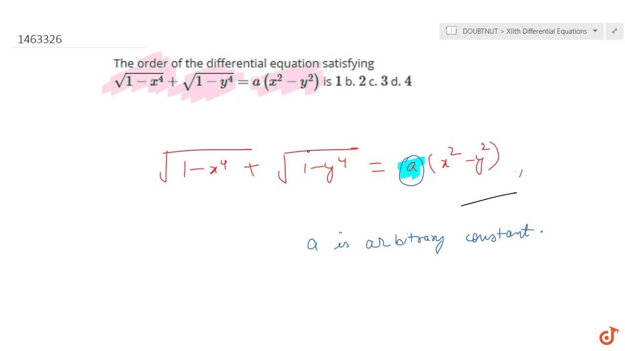 Solution for The order of the differential equation satisfying