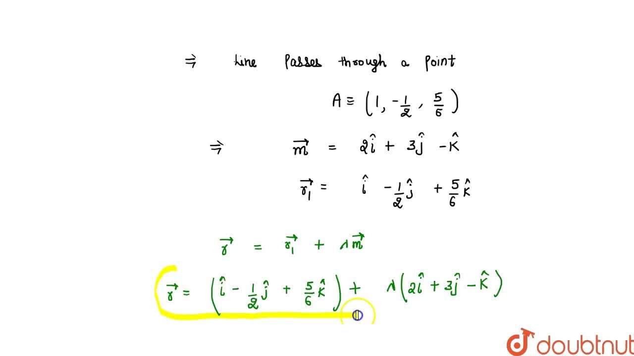Solution for  The cartesian equations of a  line are 3x -3 =2y