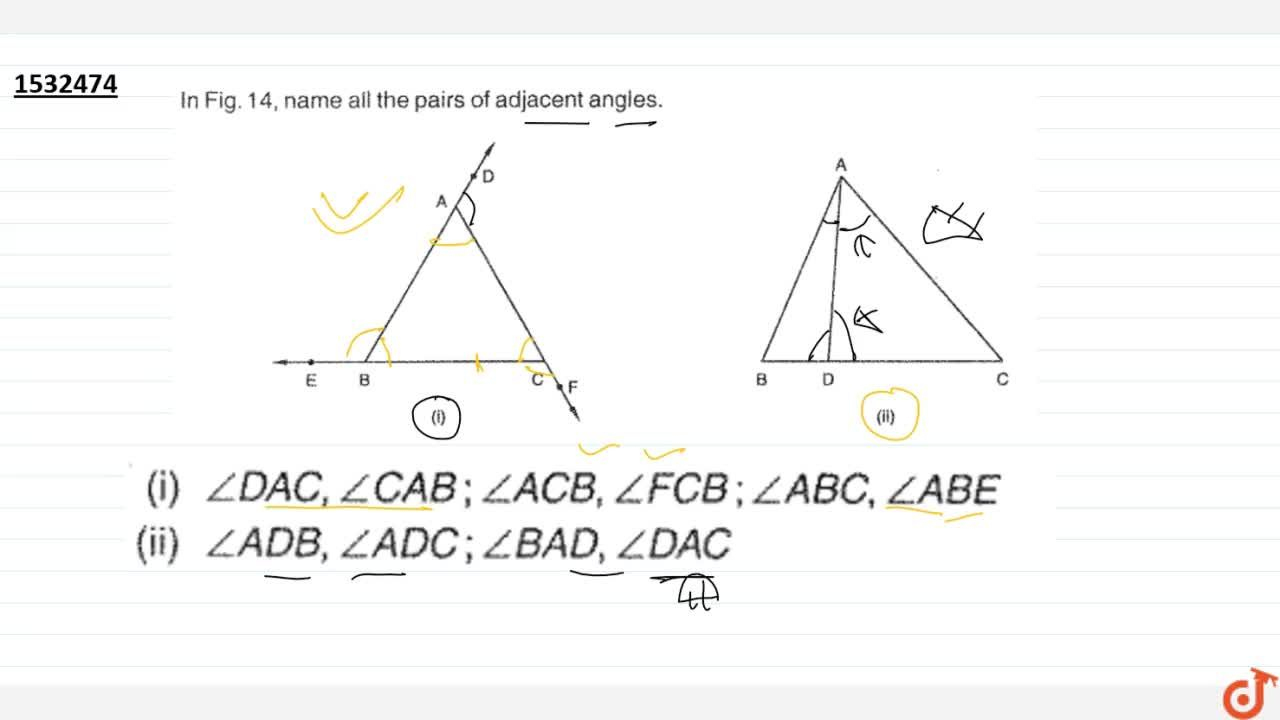 Solution for In Fig.14, name all the   pairs of adjacent angle
