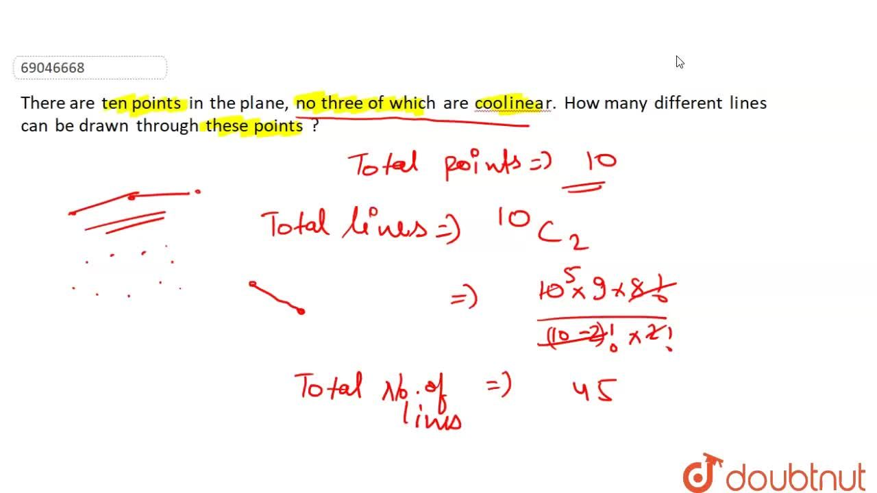 Solution for There are ten points in the plane, no three of whi