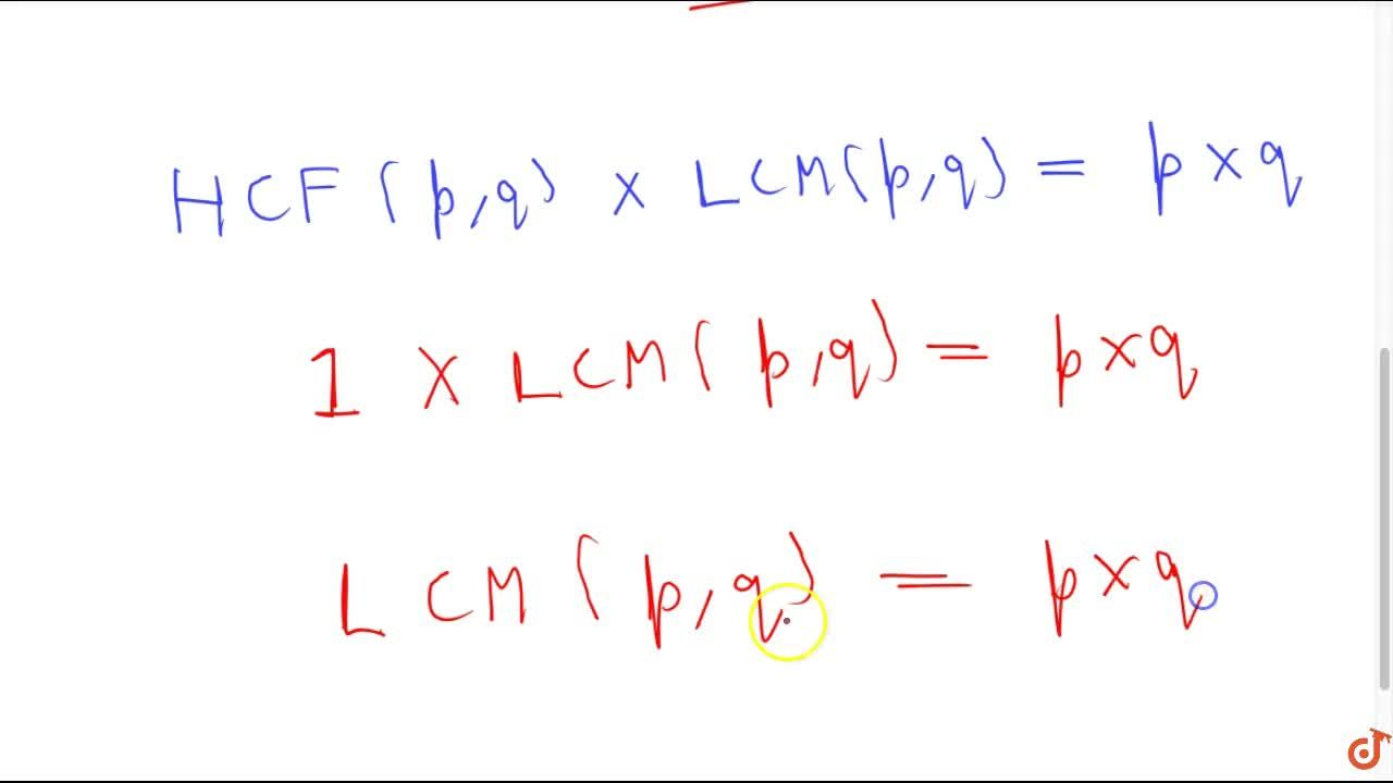 If p and q are two prime numbers, then what is their LCM?