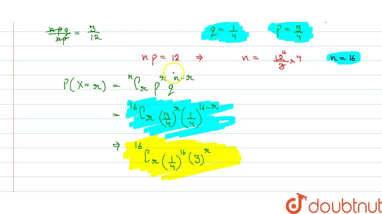 Solution for find the   binomial   distribution  for which  the