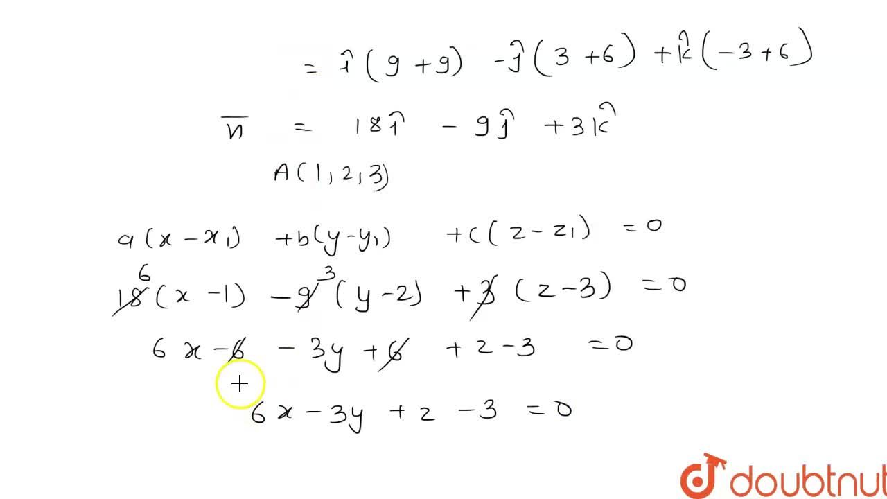 Find the equation of the plane passing through the points (1,2,3) and (0,-1,0) and parallel to the line (x-1),2=(y+2),3=z,-3.