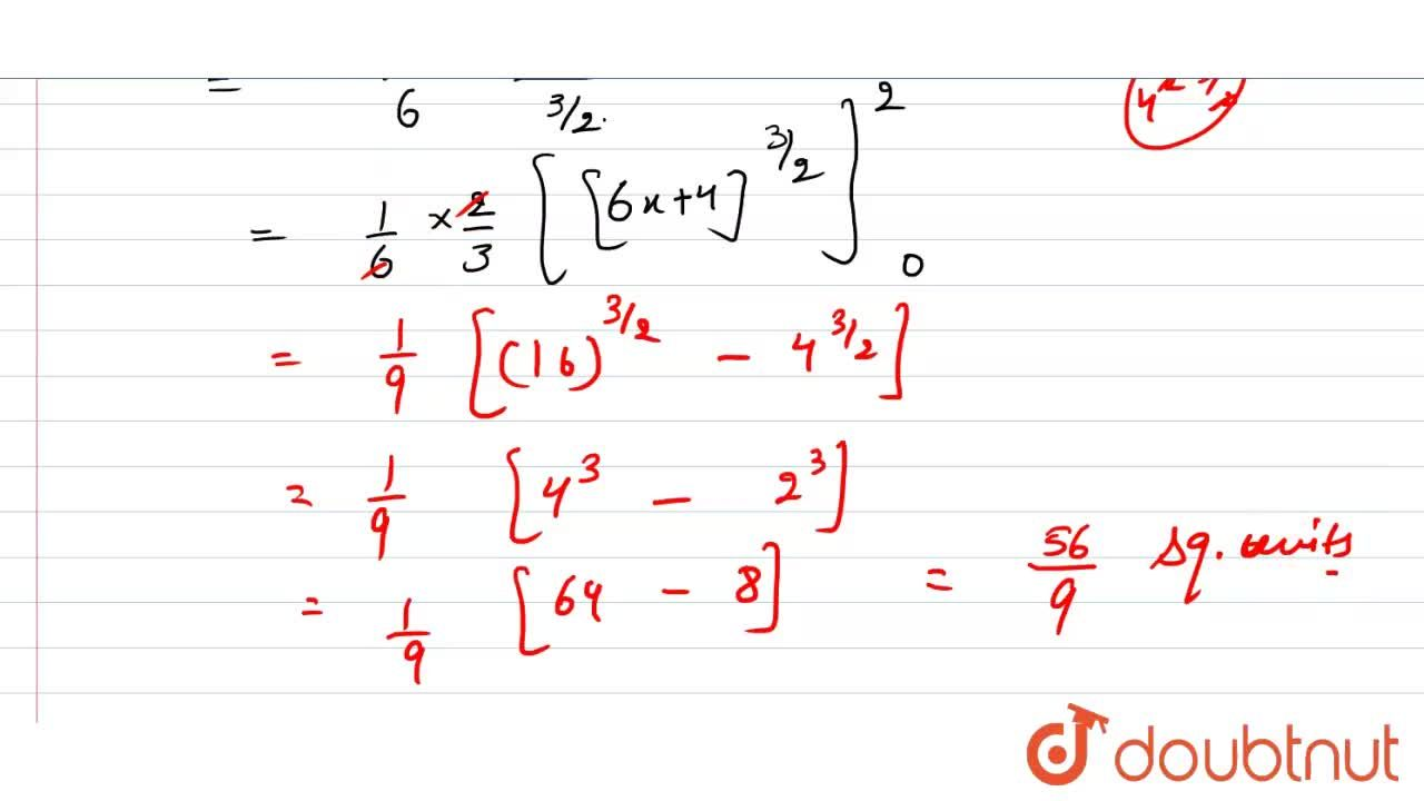 Find the area under the curve y=sqrt(6x+4)(above the x-axis) from x=0 to  x=2