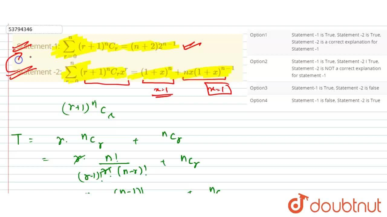 """Solution for Statement-1:  sum_(r =0)^(n) (r +1)""""""""^(n)C_(r) ="""