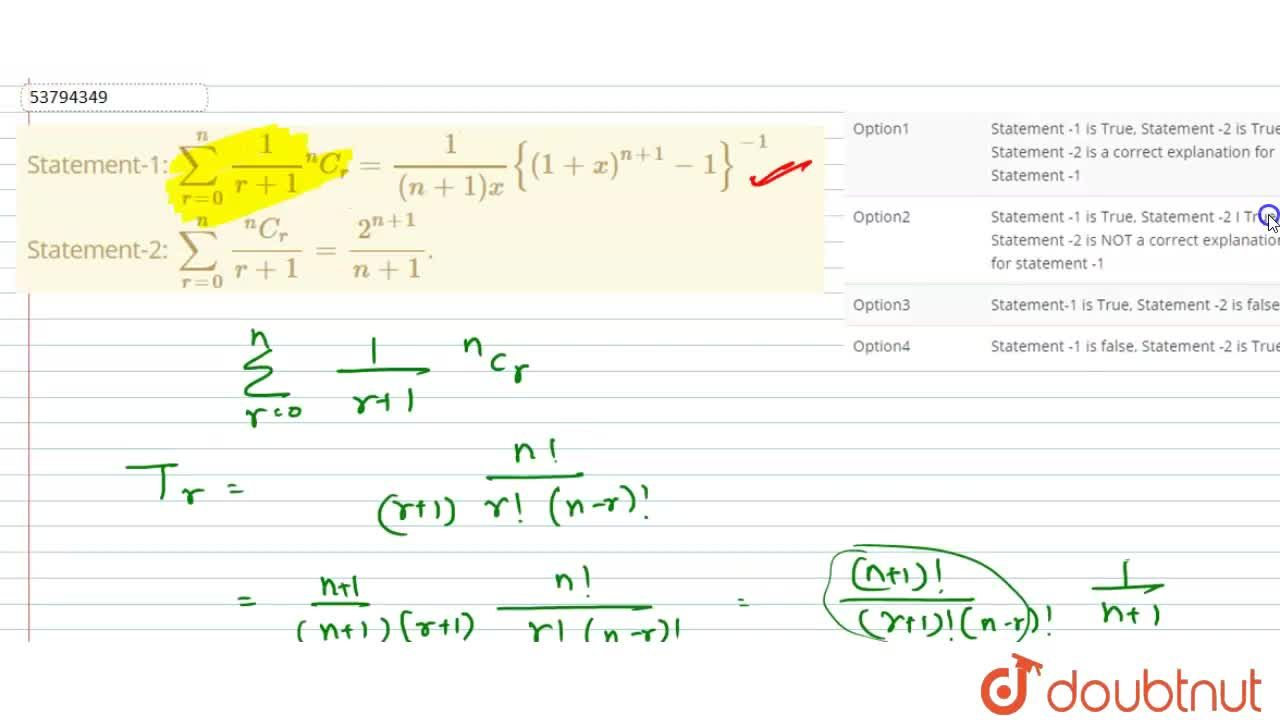 """Solution for Statement-1: sum_(r=0)^(n) (1),(r+1) """"""""^(n)C_(r)"""