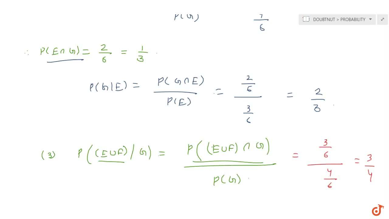 Solution for A fair die is rolled. Consider  events E = {1, 3,