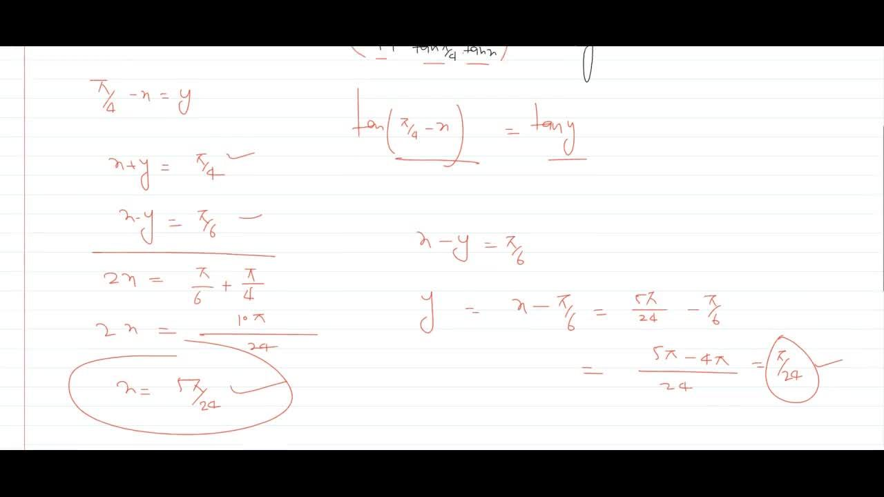 Solution for if (1- tan x),(1+tan x) = tan y and x -y = pi,6
