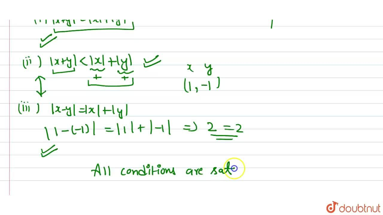 Solution for Which of the following is , are true ?  <br> If |x