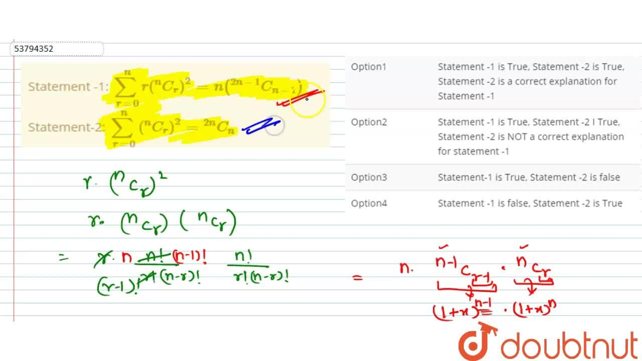 """Solution for  Statement -1:  sum_(r=0)^(n) r(""""""""^(n)C_(r))^(2)"""
