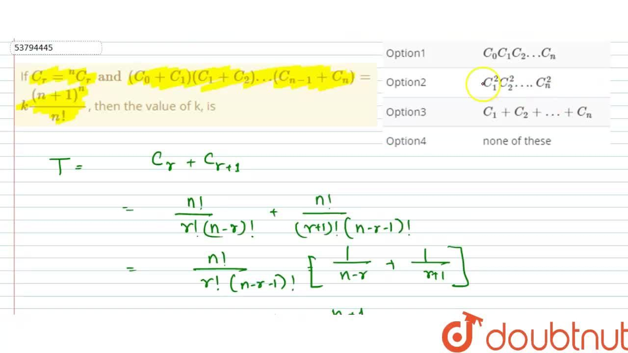 """Solution for If C_(r) = """"""""^(n)C_(r) and (C_(0) + C_(1)) (C_(1)"""
