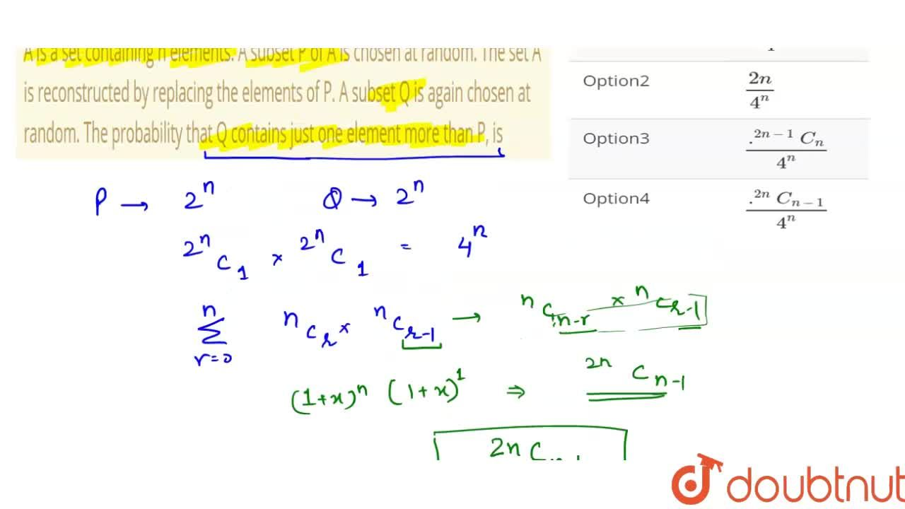 Solution for A is a set containing n elements. A subset P of A
