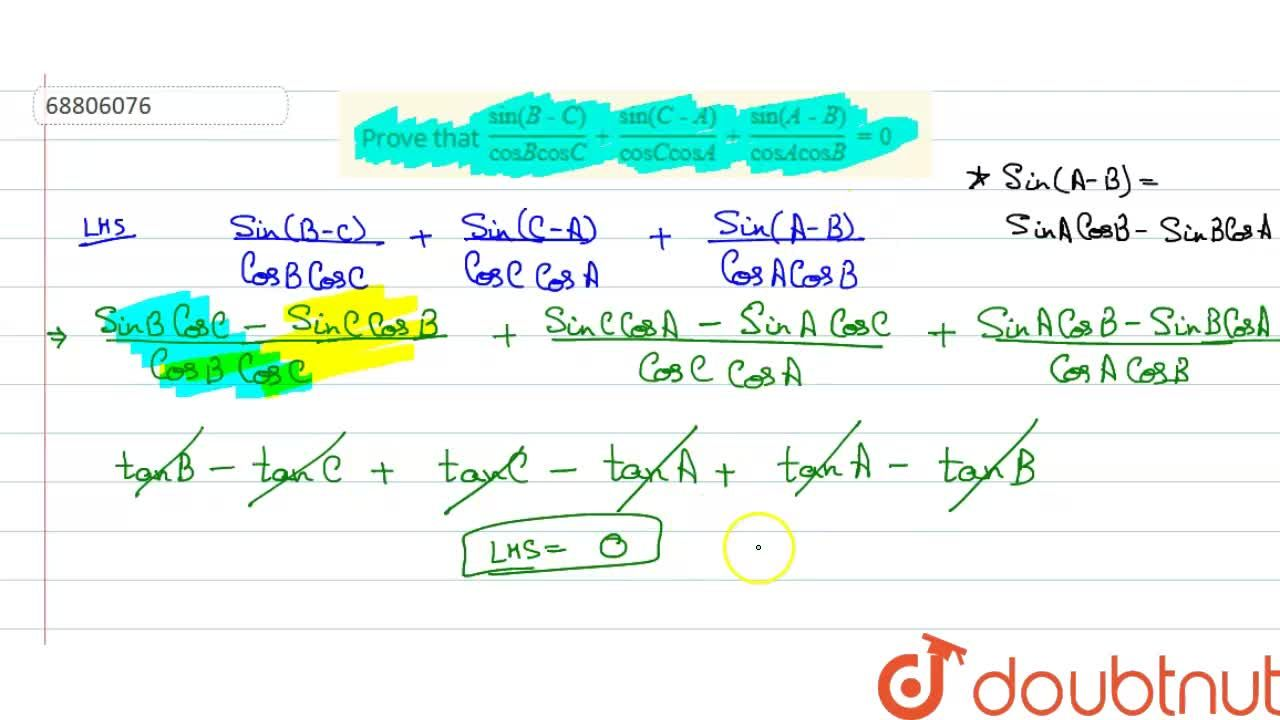 Solution for Prove that (sin(B-C)),(cos B cos C)+(sin(C-A)),(c