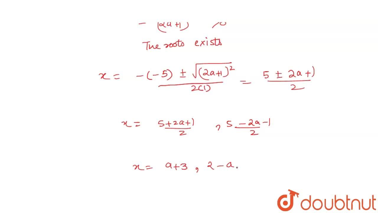 Solution for Find the roots of each of the following equations,