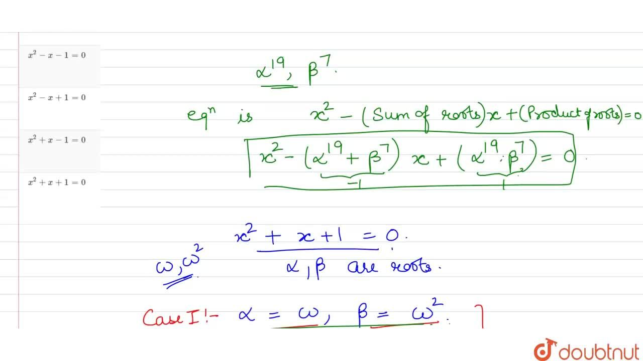 Solution for If alpha and beta are the roots of the equation