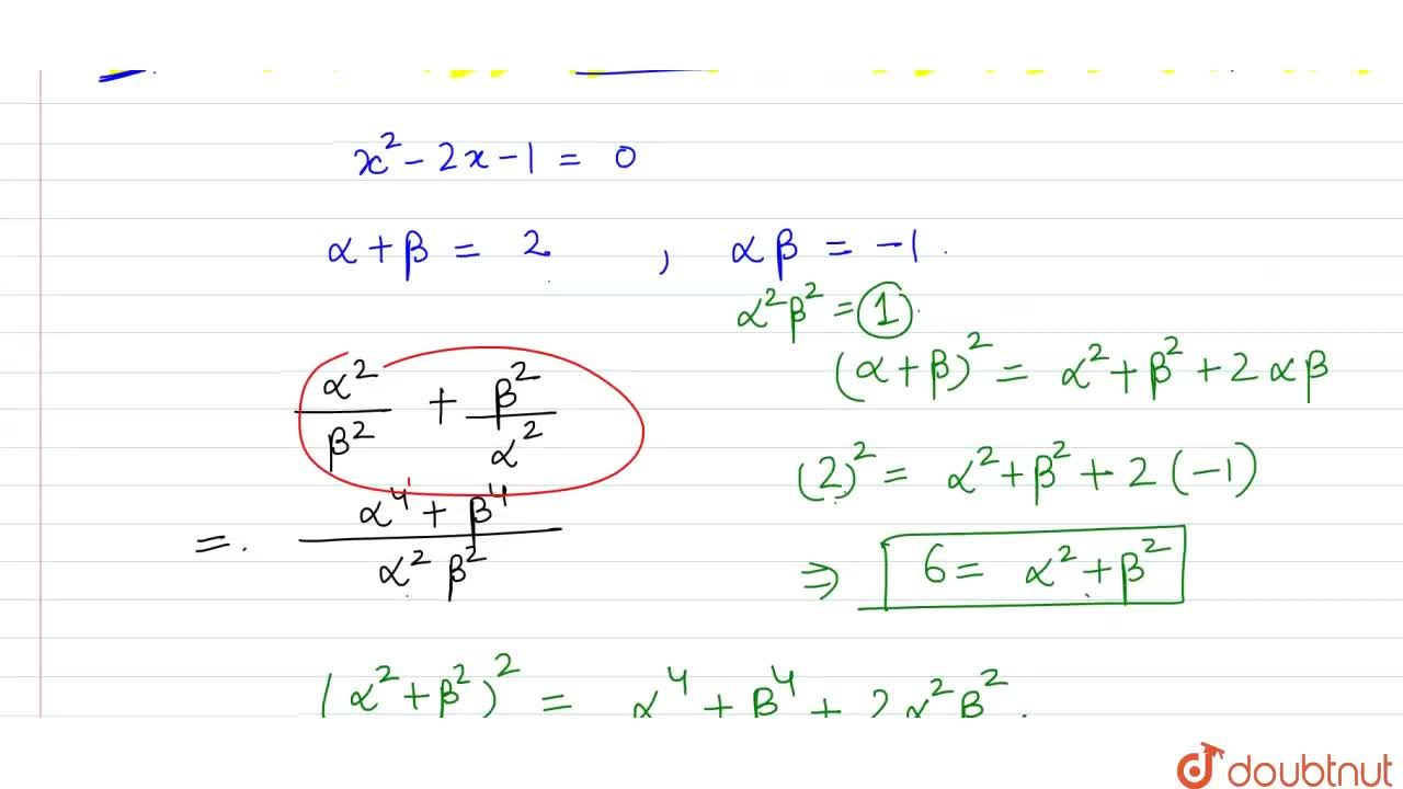 """Solution for If alpha,beta """" are the roots of the equation """"x^"""