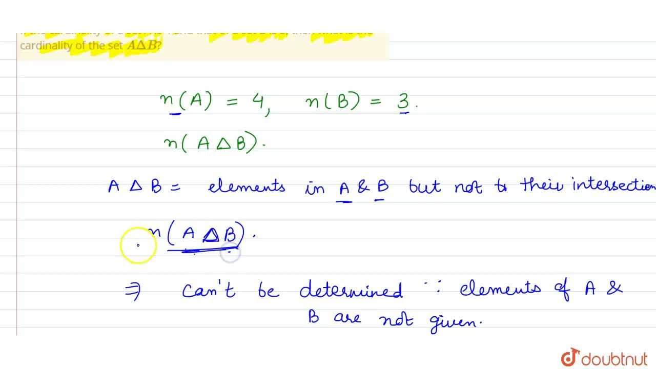 Solution for If the cardinality of a set A is 4 and that of a s