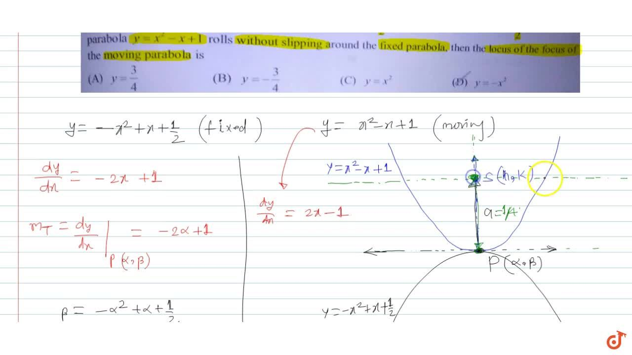 Solution for Consider two parabola y=x^2-x+1 and y=x^2+x+1,2,