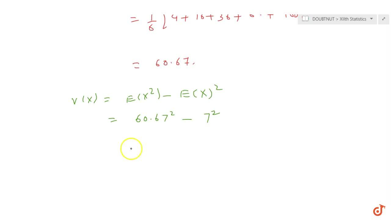 A fair die is tossed. Let X denote twice the   number appearing. Find the probability distribution, mean and variance of X.