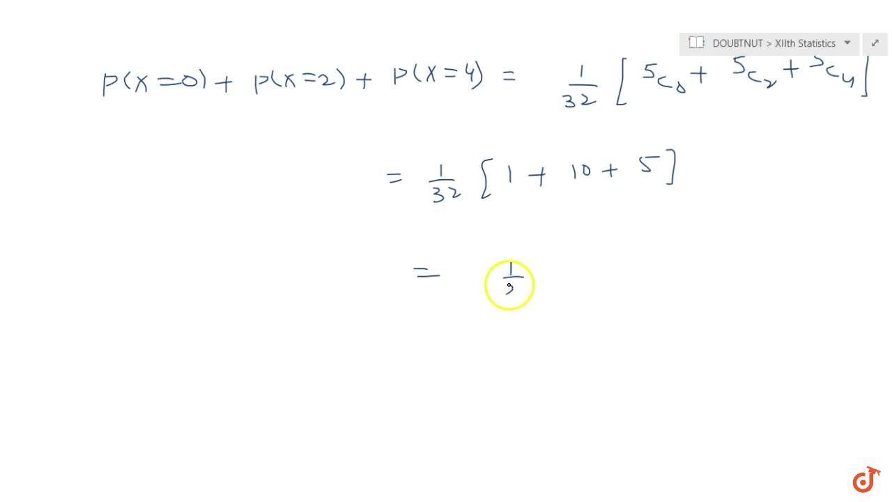 A coin is tossed 5 times. What is the probability that head appears an even number of times?