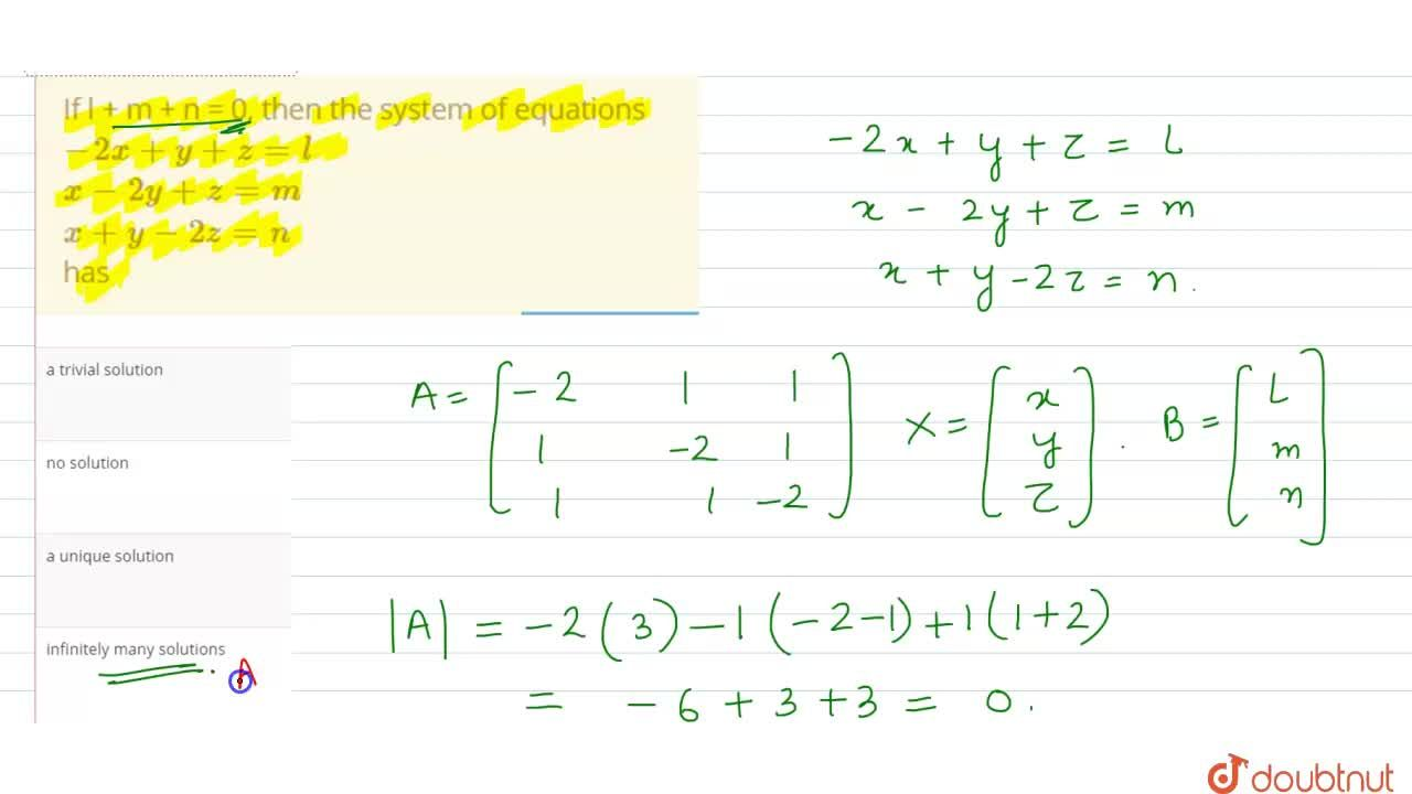 Solution for If l + m + n = 0, then the system of equations <br
