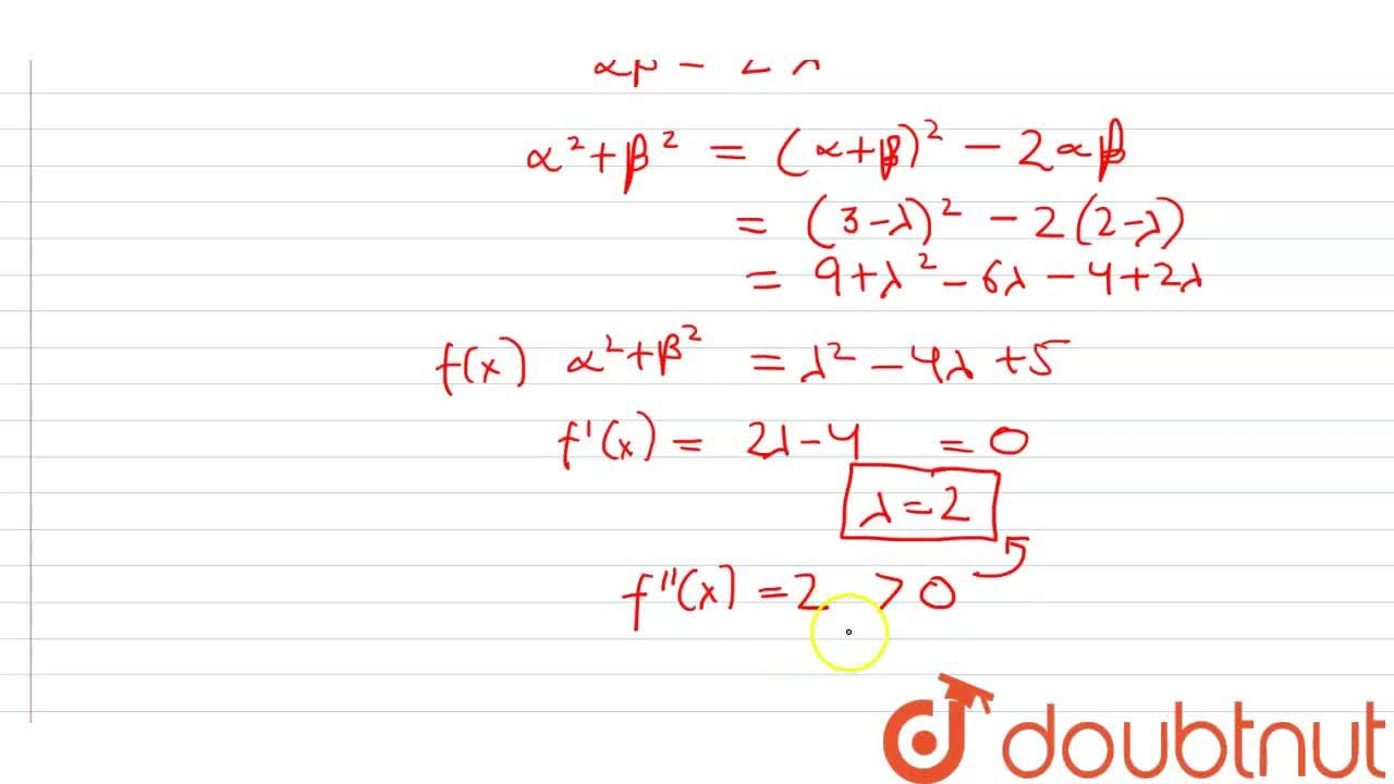 Solution for The values of lambda such that sum of the square
