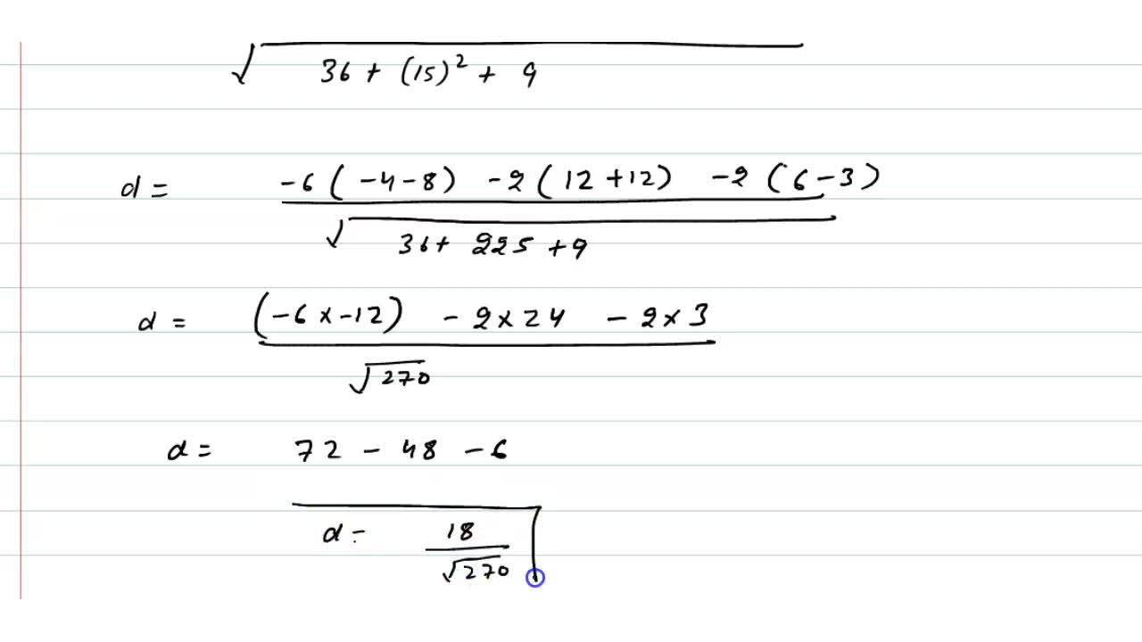 Solution for रेखाओ (x-6),(3)=(y-7),(-1)=(z-4),(1) एवं (x),(-
