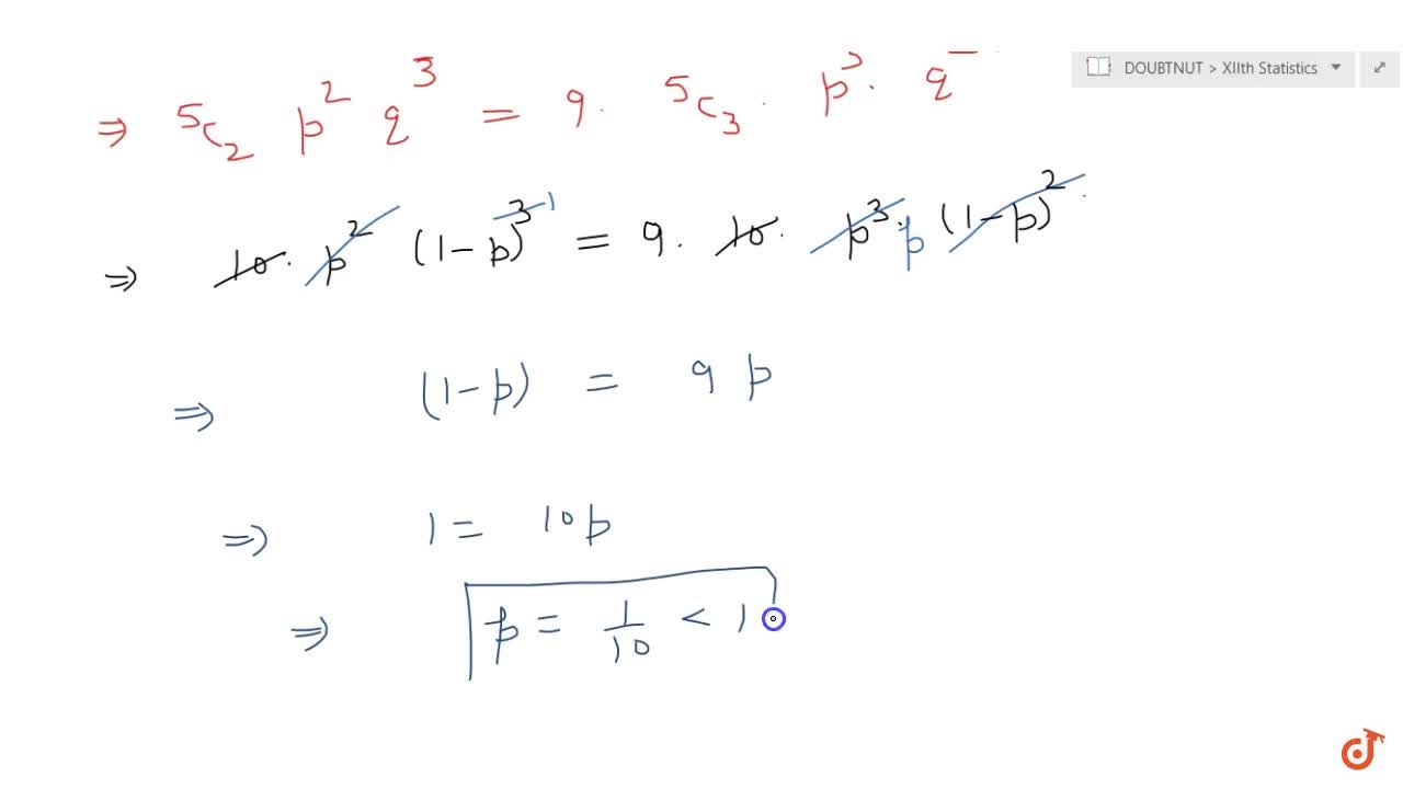 Solution for If X follows binomial distribution with paramete