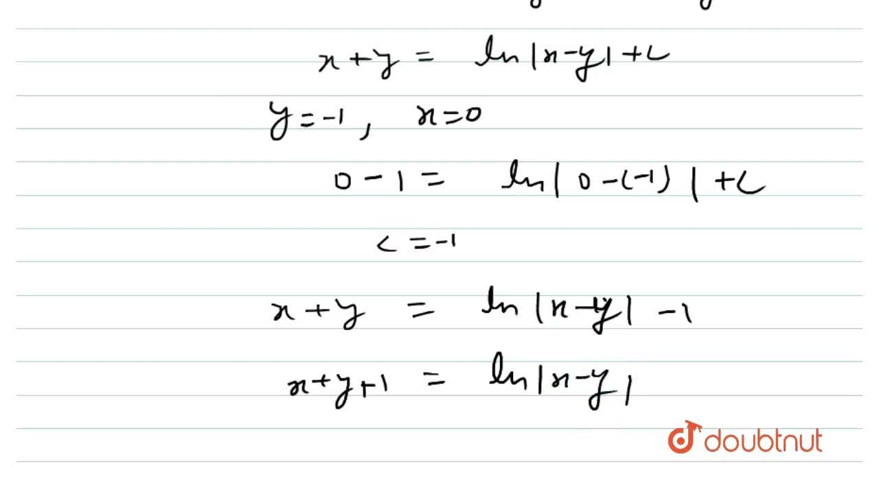 Solution for Solve (x-y)(dx+dy)=dx-dy, given that y=-1, whe