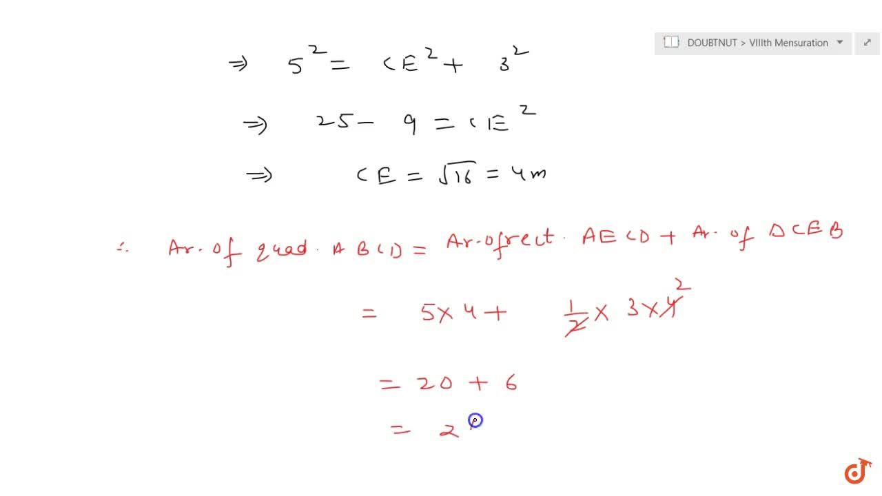 In quadrilateral A B C D show in Figure. A B  D C\ a n d\ \ A D_|_A Bdot Also, A B=8m ,\ D C=B C=5mdot Find the area of the quadrilateral.