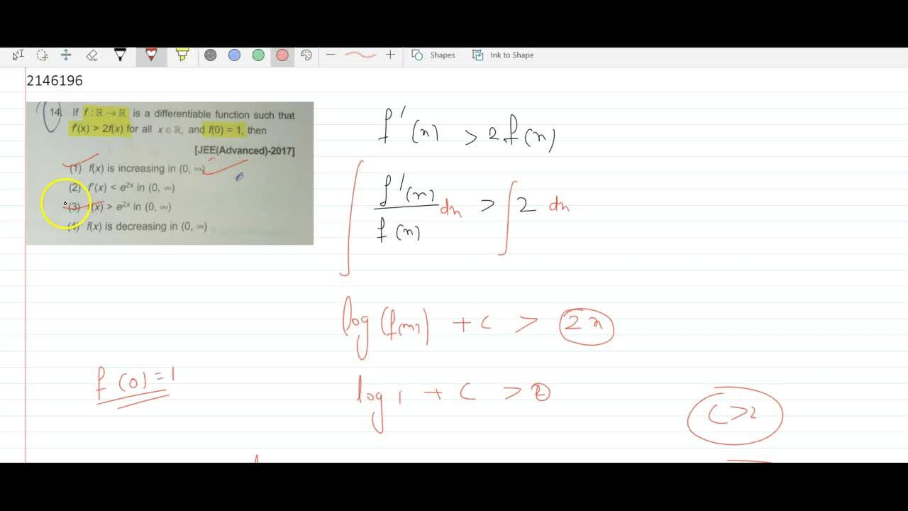 if f: R -> R is a differentiable function such thatf'(x) > 2f(x) for all xepsilonR, and f(0) = 1, then