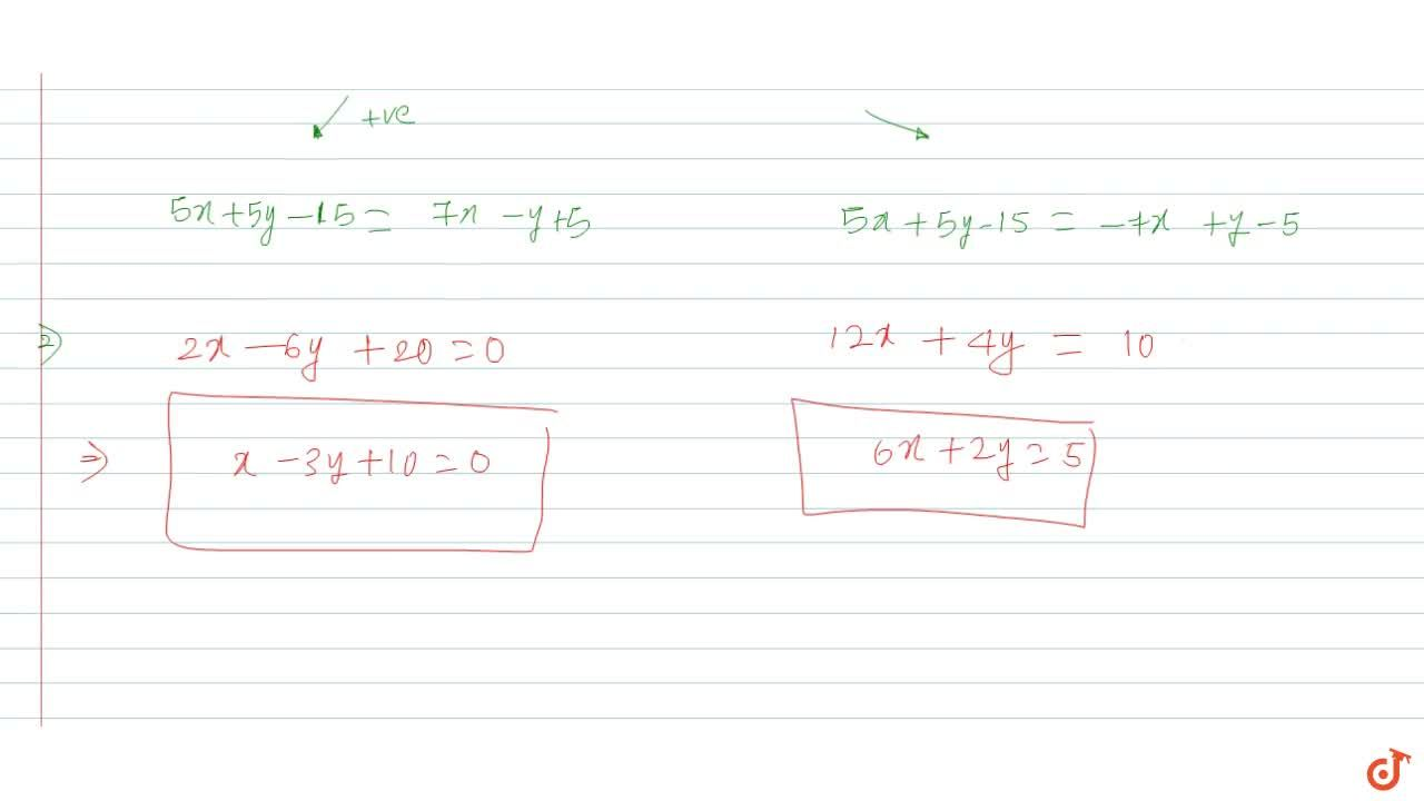 Solution for Let L_1 :x+y-3= 0 and L_2:7x -y +5 = 0 be two