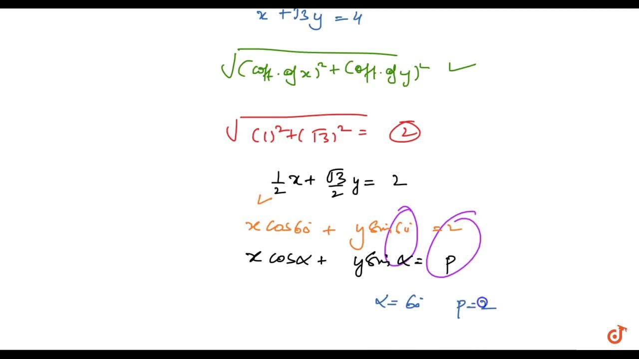 Reduce the following equations to the normal form and find p\ a n d\ alpha in each case: x+sqrt(3)y-4=0