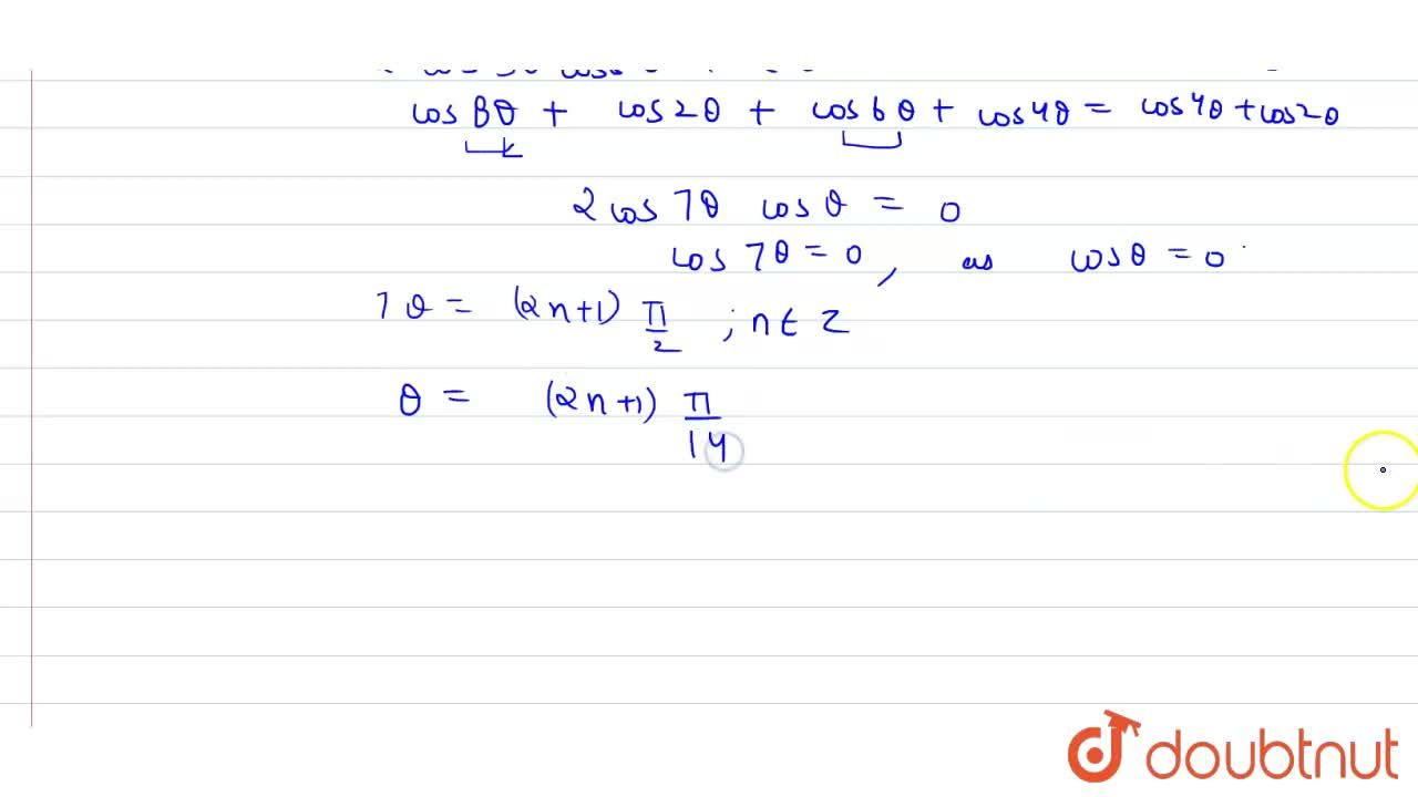 Solution for Solve : If (1),(cos theta)+(1),(cos 3theta)=(1),(