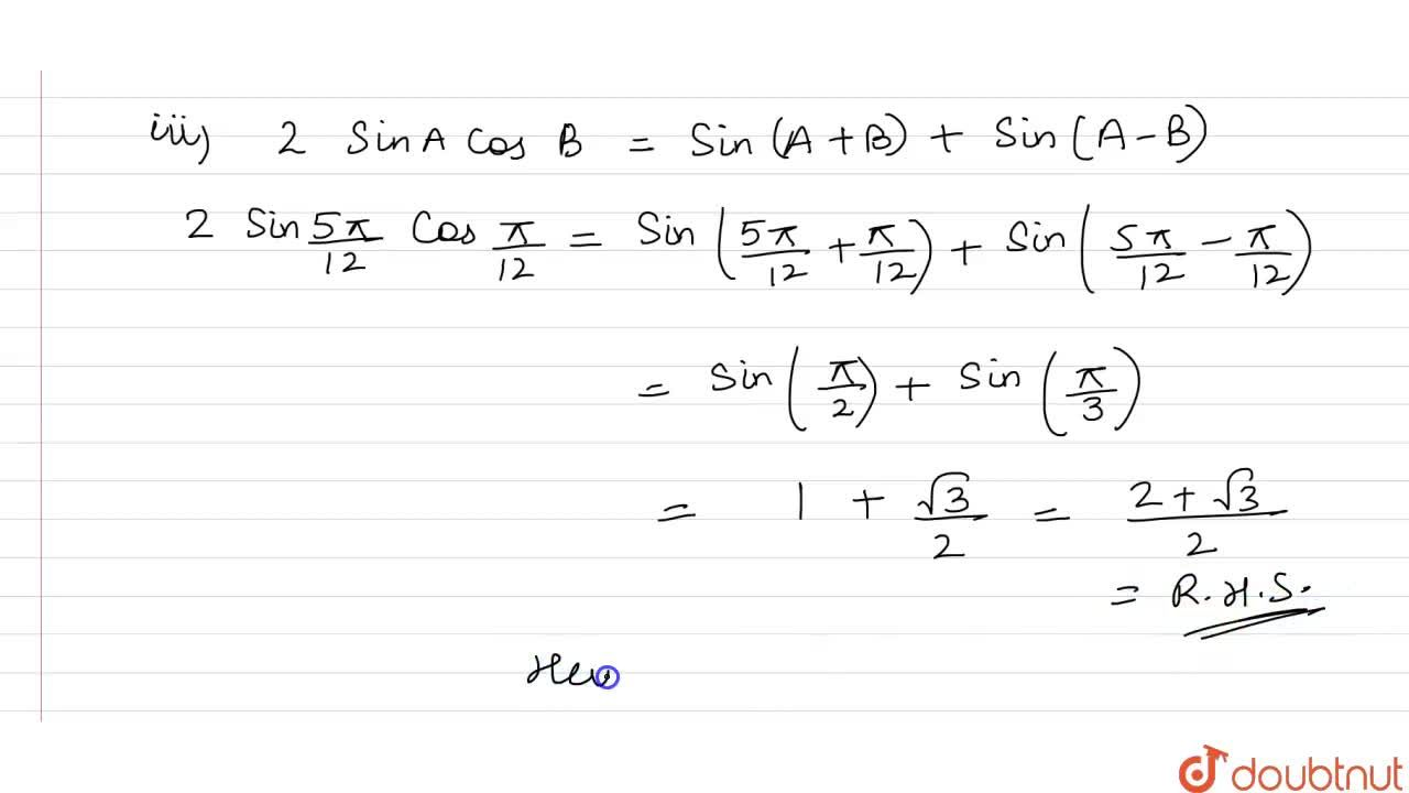 """Solution for  Prove that <br> (i) """" 2sin  """" (5pi),(12)  """" sin"""
