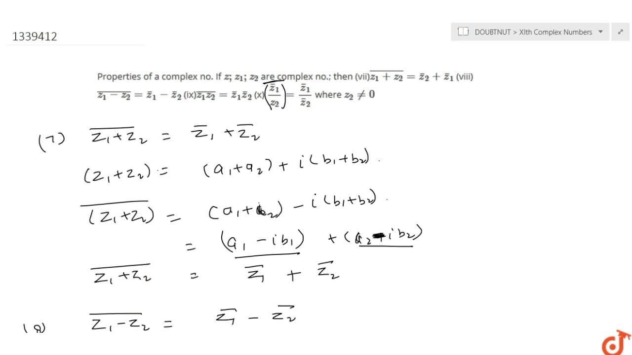 COMPLEX NUMBERS | INTRODUCTION, DEFINITION OF COMPLEX NUMBERS, ALGEBRA OF COMPLEX NUMBER, CONJUGATE OF A COMPLEX NUMBER, PROPERTIES OF CONJUGATE OF A COMPLEX NUMBER | Why we need Complex Number ?, Algorithm to find integral exponents of iota and generalize in terms of 4n+1 ; 4n; 4n+2, Definition Of Complex Numbers, Equality of complex numbers, Addition of complex number and their properties, Subtraction of complex numbers, multiplication of two complex no. and their properties, Division of two complex number, Conjugate of a complex no and its properties. If z, z_1, z_2 are complex no.; then :- (i) bar(barz)=z (ii)z+barz=2Re(z)(iii)z-barz=2i Im(z) (iv)z=barz hArr z is purely real (v) z+barz=0implies z is purely imaginary (vi)zbarz=[Re(z)]^2+[Im(z)]^2, Properties of a complex no. If z;z_1;z_2 are complex no.; then (vii)bar(z_1+z_2)=barz_2+barz_1 (viii)bar(z_1-z_2)=barz_1-barz_2 (ix)bar(z_1z_2)=barz_1barz_2 (x) (barz_1),z_2=barz_1,barz_2 where z_2!=0