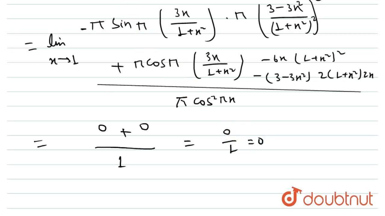 Solution for lim_(xto1) (1+sinpi((3x),(1+x^(2)))),(1+cospix)