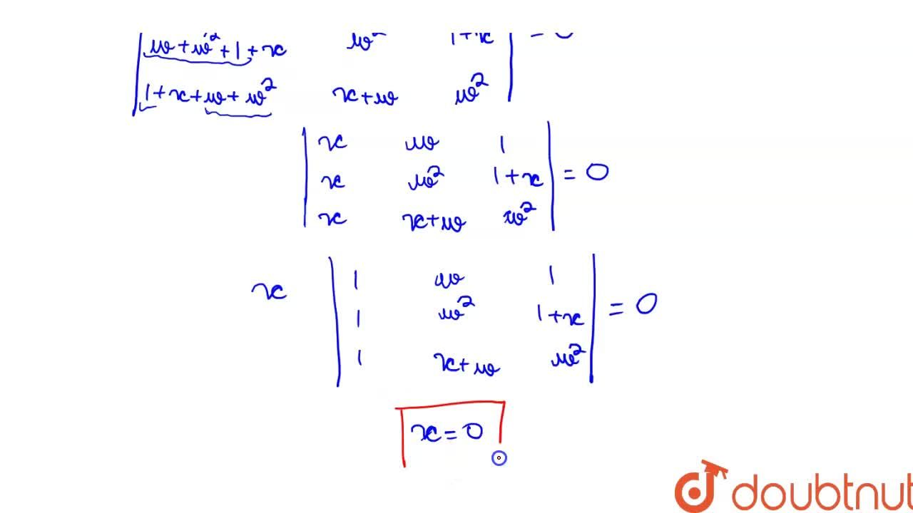 Solution for If w ne 1 is a cube root of unity and Delta=|{: