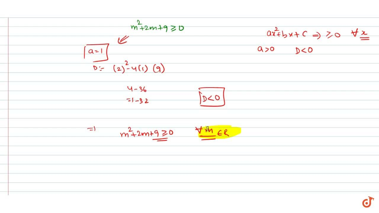 Solution for Find the set of real values of 'm' for which the e